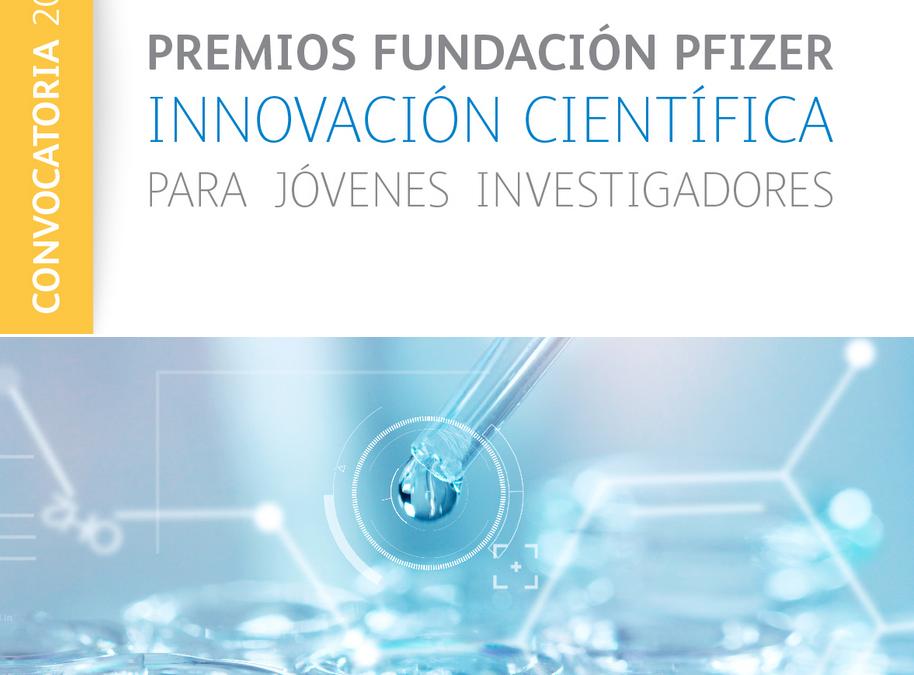 Abierta la convocatoria de los Premios Fundación Pfizer 2019
