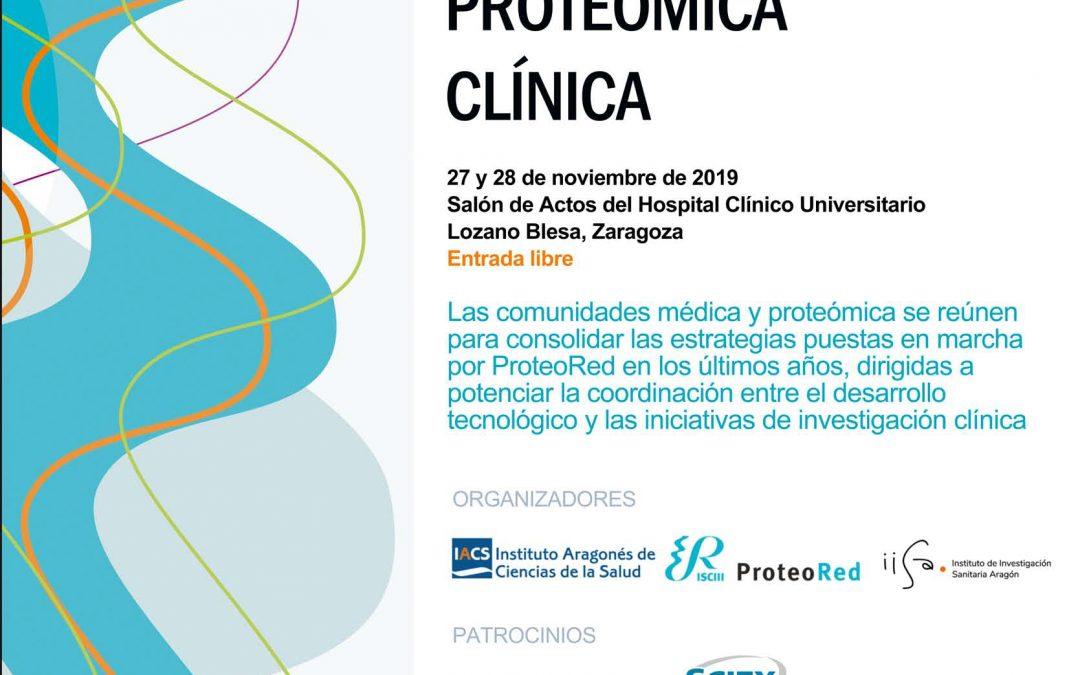 La X Reunión Científica de Proteómica Clínica se celebra por primera vez en Zaragoza