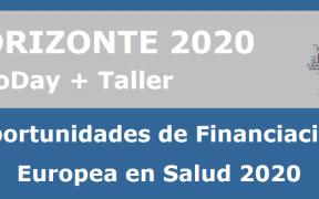 """Jornada Infoday: """"Oportunidades de Financiación Europea en Salud 2020"""""""