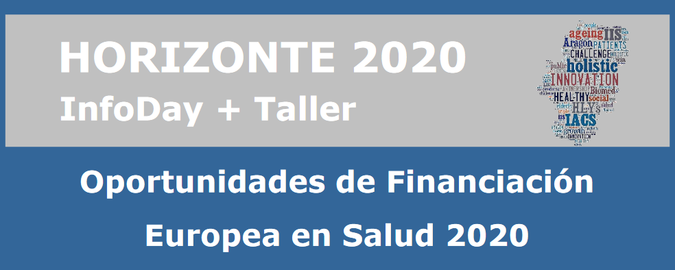 "Jornada Infoday: ""Oportunidades de Financiación Europea en Salud 2020"""