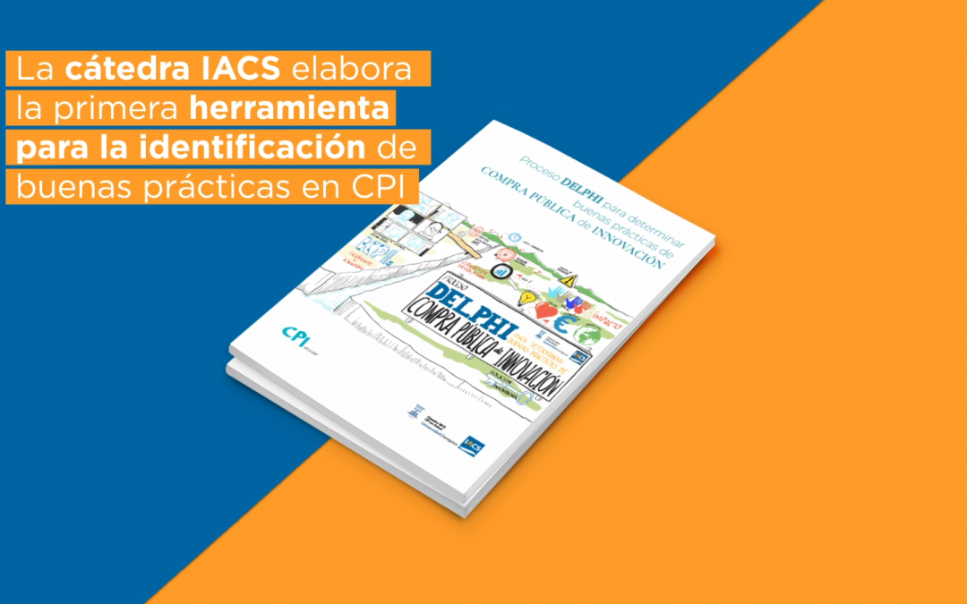 La Cátedra IACS de CPI en Salud de la Universidad de Zaragoza presenta un cuestionario de autoevaluación para mejorar el éxito y calidad de la compra pública de innovación